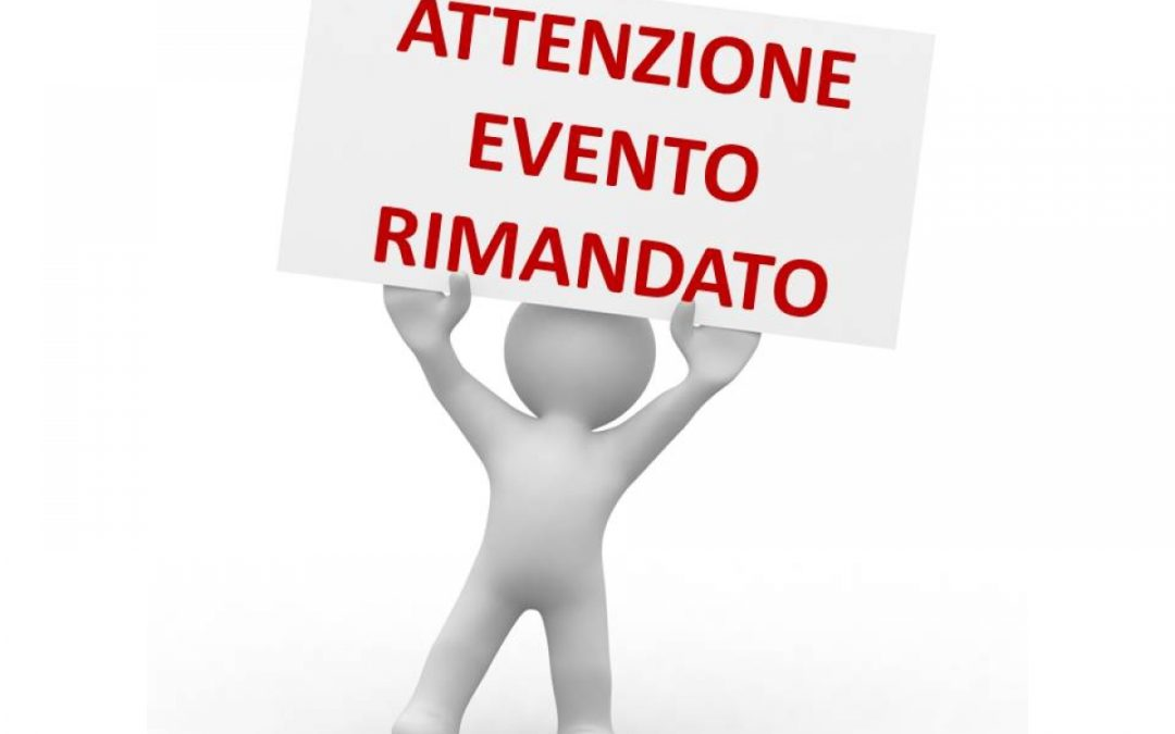 COMUNICAZIONE EVENTO RIMANDATO